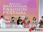 Ramadhan Fashion Festival dan Fashion Ramadhan Market Resmi Digelar